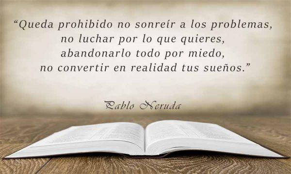 21 Frases De Pablo Neruda Cortas Sobre La Vida Intentarlo Com