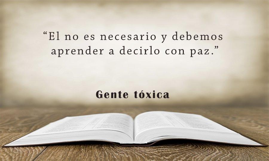 Gente Toxica Las Mejores Frases Del Libro De Bernardo Stamateas