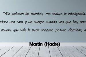 Frases de Martin (Hache)