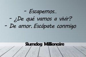 Frases de Slumdog Millionaire