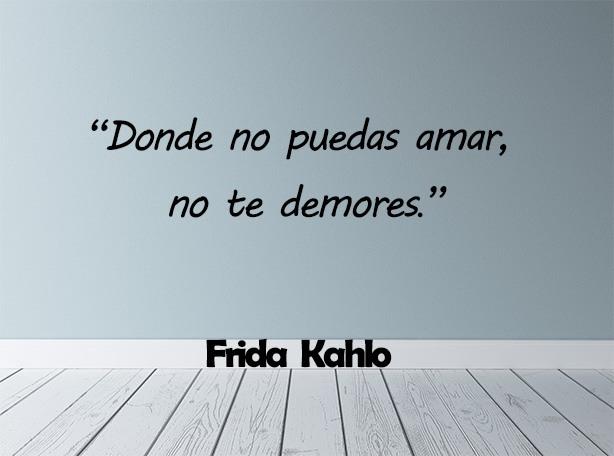frases Frida Kahlo amor