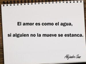 El amor es como el agua