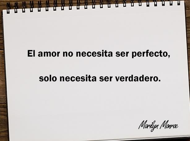 El amor no necesita ser