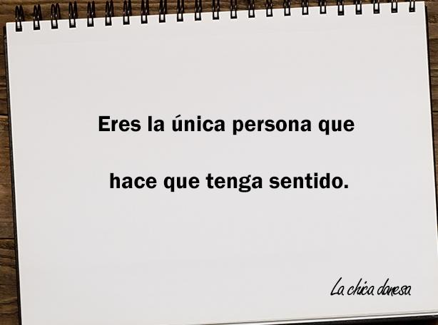 Eres la única persona