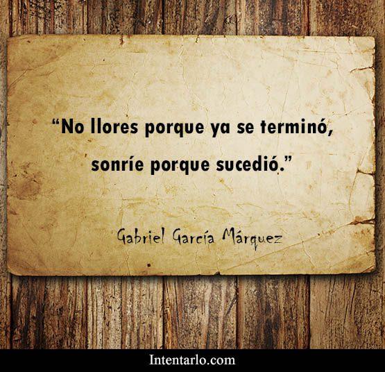 22 Frases De Gabriel Garcia Marquez Inolvidables Intentarlo Com