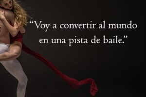 Frases de baile