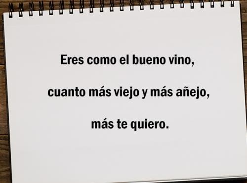 Eres como el buen vino